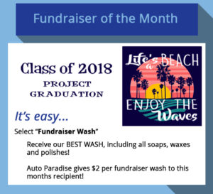 2018 May Fundraiser-of-the-Month - Class of 2018 Project Graduation